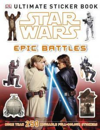 Star Wars: Epic Battles: Ultimate Sticker Book by Various
