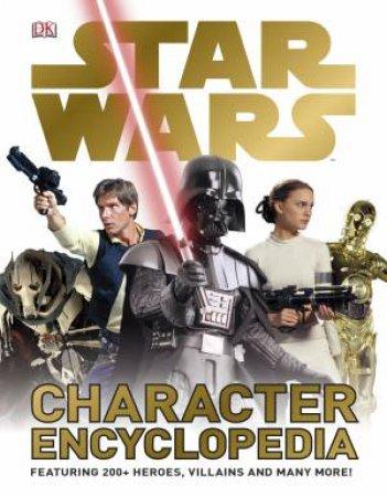 Star Wars Character Encyclopedia by Various
