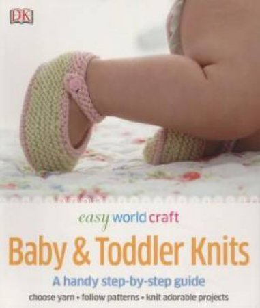 DK Easy World Craft Baby & Toddler Knits