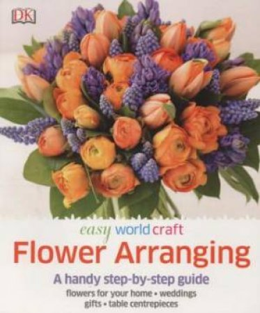Easy World Craft : Flower Arranging