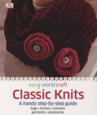 DK Easy World Craft Classic Knits by Various