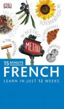 15 Minute French Learn in Just 12 Weeks