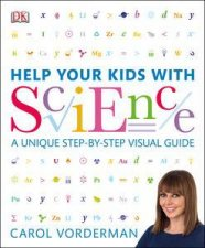 Help Your Kids With Science by Carol Vordeman