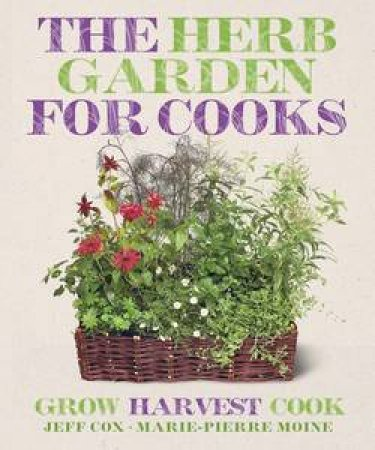 The Herb Garden for Cooks by Various