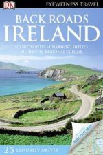 Eyewitness Back Roads Travel Guide: Ireland (2nd Edition) by Various