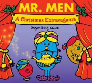 Mr Men And Little Miss: A Christmas Extravaganza by Roger Hargreaves