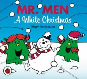 Mr Men And Little Miss: A White Christmas by Roger Hargreaves