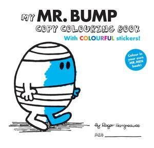 My Mr Bump Colouring Book by Roger Hargreaves