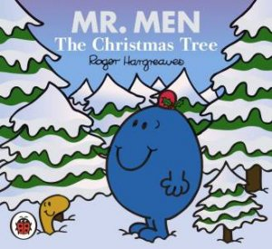 Mr Men And Little Miss: The Christmas Tree by Roger Hargreaves