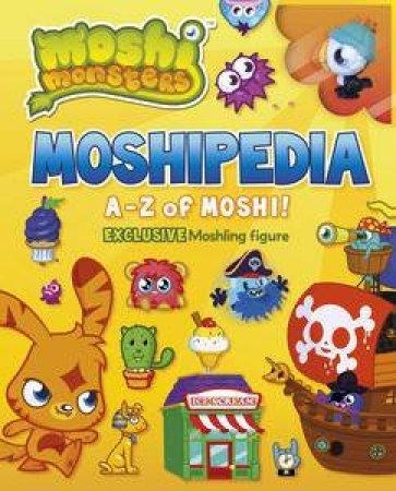 Moshi Monsters: Moshipedia by Various