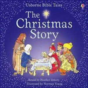 Usborne Bible Tales: The Christmas Story by Heather Amery