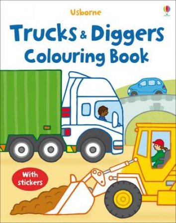 My First Colouring Book with stickers: Trucks and Diggers by Various