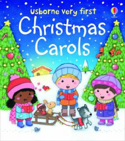 Usborne Very First Christmas Carols by Felicity Brooks