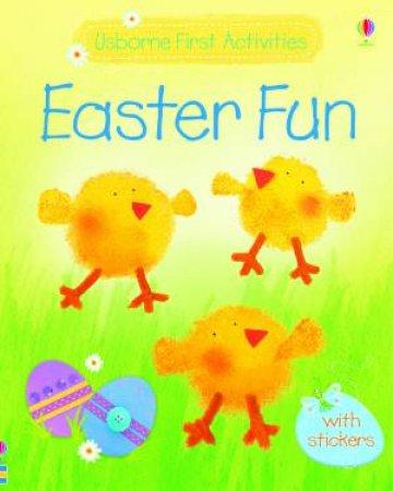 Usborne First Activities: Easter Fun by Fiona Watt