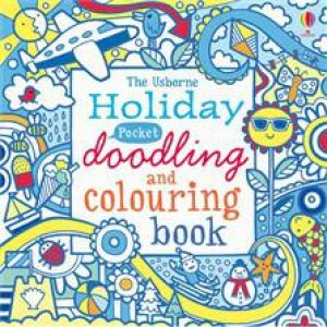 The Usborne Holiday Pocket Doodling and Colouring Book by Various