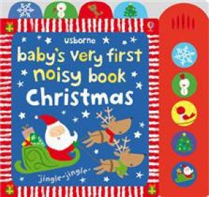 Usborne Baby's Very First Noisy Book: Christmas by Various