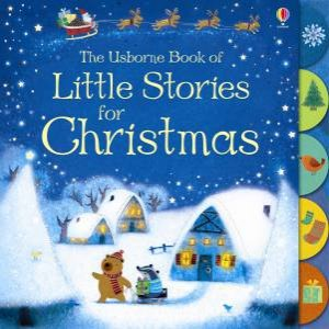 The Usborne Book Of Little Stories For Christmas by Sam Taplin