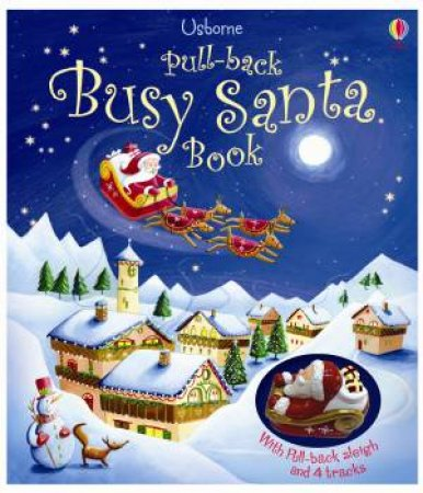 Pull-Back Busy Santa by Fiona Watt