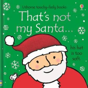 That's Not My Santa... by Fiona Watt & Rachel Wells
