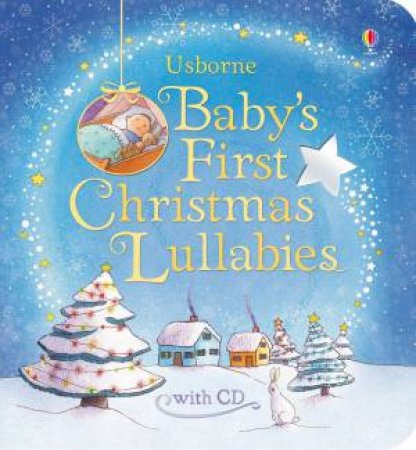 Usborne Baby's First Christmas Lullabies with CD by Fiona Watt