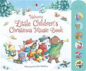 The Usborne Little Children's Christmas Music Book by Fiona Watt