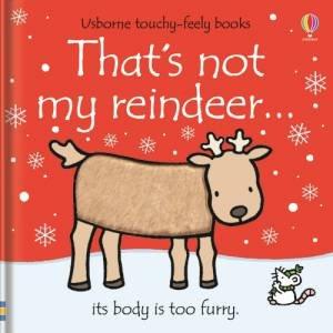 That's Not My Reindeer... by Fiona Watt