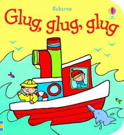 Usborne Bath Books: Glug, Glug, Glug