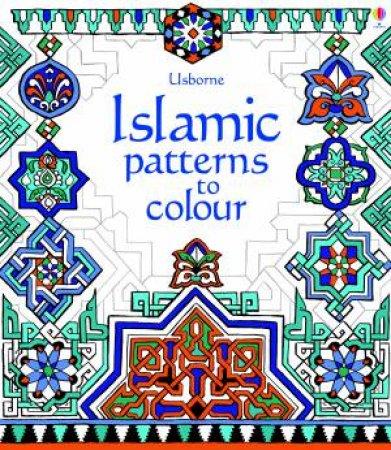 Islamic Patterns to Colour by Struan Reid