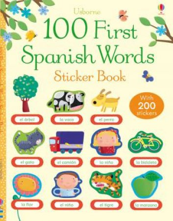 100 First Spanish Words Sticker Book by Various