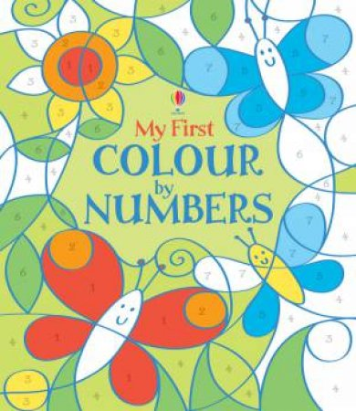 My First Colour by Numbers by Fiona Watt