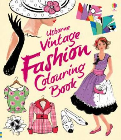 Vintage Fashion Colouring Book by Ruth Brooklehurst