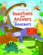 LifttheFlap Questions and Answers About Dinosaurs