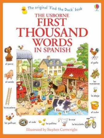The Usborne First Thousand Words in Spanish by Heather Amery & Stephen Cartwright