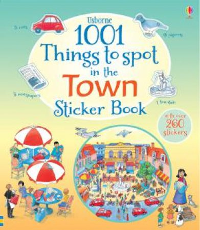 1001 Things to Spot in the Town Sticker Book by Various