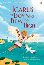 Young Reading: Icarus, The Boy Who Flew Too High by Katie Daynes