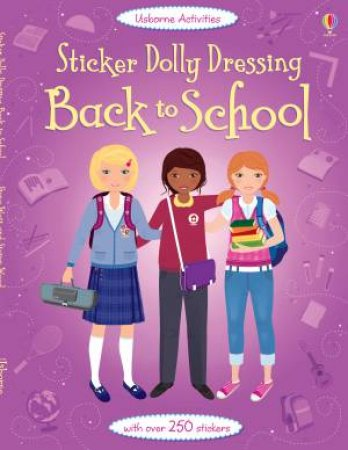 Sticker Dolly Dressing Back to School by Fiona Watt