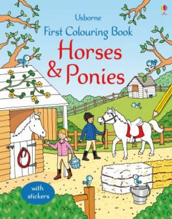 First Colouring Book: Horses and Ponies by Jessica Greenwell