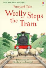 First Reading Farmyard Tales  Woolly Stops the Train
