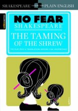 No Fear Shakespeare: The Taming Of The Shrew by William Shakespeare & John Crowther