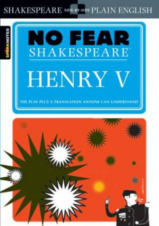 No Fear Shakespeare: Henry V by William Shakespeare & John Crowther