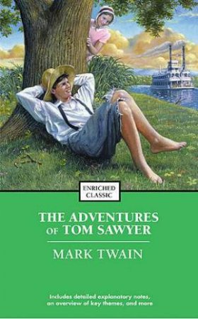 Enriched Classics: The Adventures Of Tom Sawyer