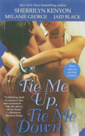Tie Me Up Tie Me Down by Various