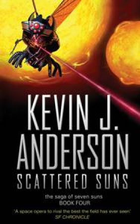 Scattered Suns by Kevin J Anderson