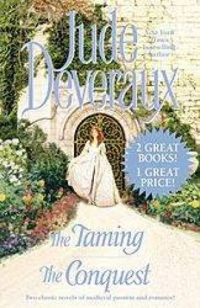 Jude Deveraux Duo: The Taming & The Conquest by Jude Deveraux