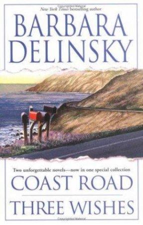 Barbara Delinsky Duo: Coast Road & Three Wishes by Barbara Delinsky