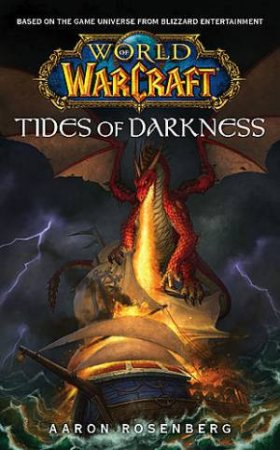 World Of Warcraft: Tide Of Darkness