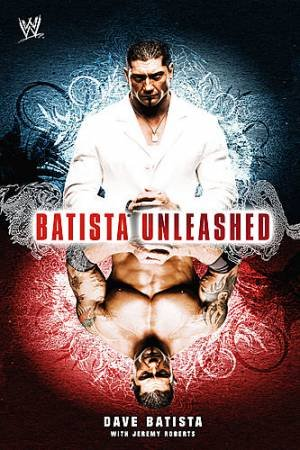 Batista Unleashed by Dave/Roberts, Jeremy Batista