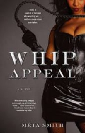 Whip Appeal by Meta Smith