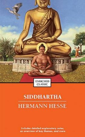 Siddhartha Enriched Classics by Herman Hesse