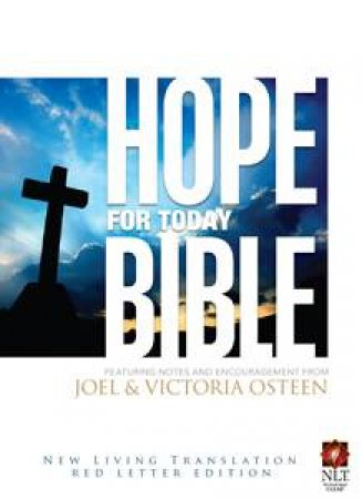 Hope for Today Bible by Joel & Victoria Osteen